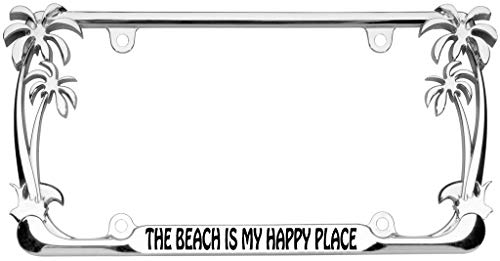 The Beach is My Happy Place Palm Tree Design Chrome Metal Auto License Plate Frame Car Tag Holder