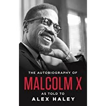 Malcolm X: The Autobiography of Malcolm X (Paperback); 1992 Edition