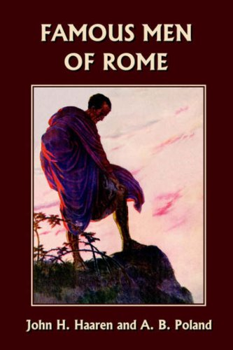 Famous Men of Rome (Yesterday's Classics)