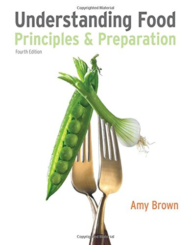 Understanding Food: Principles and Preparation (Available Titles CourseMate) by Cengage Learning