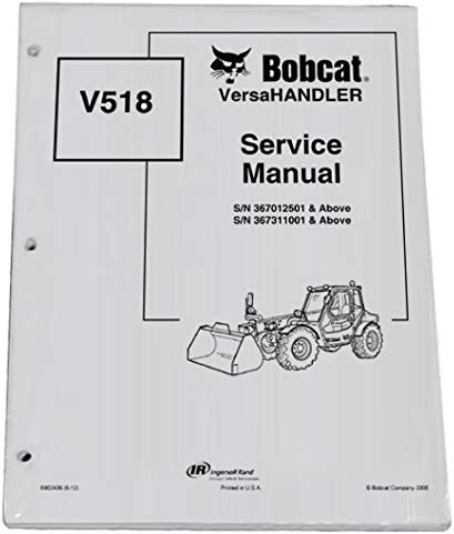 Part Number # 6902406 Bobcat V518 Telehandler Repair Workshop Service Manual