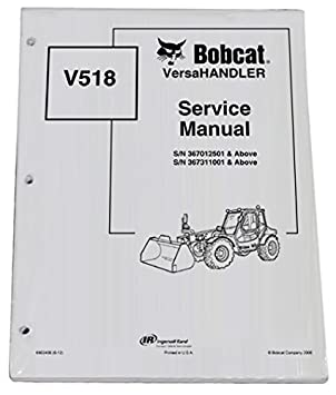 Bobcat V518 Telehandler Repair Workshop Service Manual - Part Number