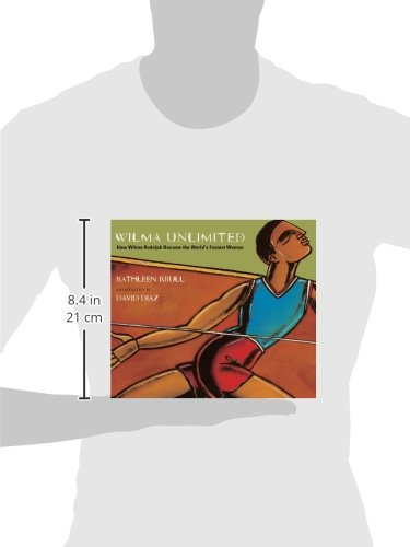 Wilma Unlimited: How Wilma Rudolph Became The World's Fastest Woman (Turtleback School & Library Binding Edition) by Brand: Turtleback (Image #1)