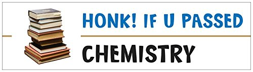 Funny Science ThemedHonk If You Passed Chemistry Sticker