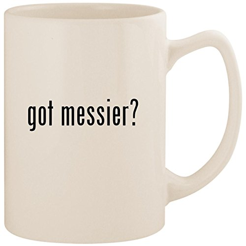 - got messier? - White 14oz Ceramic Statesman Coffee Mug Cup