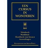 Een cursus in wonderen: tekstboek; werkboek; handboek voor leraren; aanvullingen