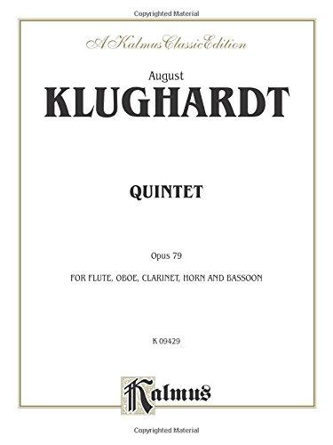 Quintet, Op. 79: Flute, Oboe, Clarinet, Horn & Bassoon (Kalmus Edition)