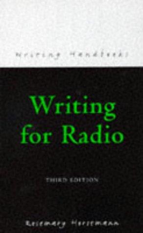 Writing For Radio  Writing Handbooks
