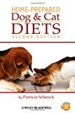 Home-Prepared Dog and Cat Diets, Second Edition
