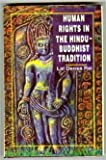 Human Rights in the Hindu Buddhist Tradition, Rai, Lal D., 8185693463