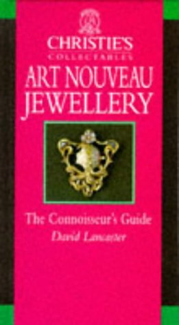 Art Nouveau Jewellery (Christie's Collectables) by Little, Brown