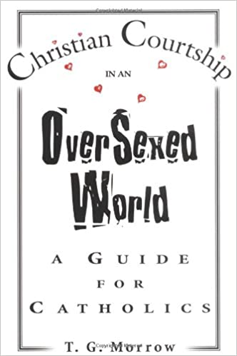 Christian courtship in an oversexed world