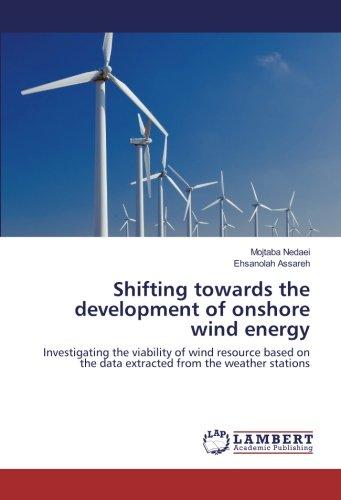 Shifting hacia el desarrollo de Onshore Energía Eólica: investigating la Viabilidad de viento sobre la base de los datos de...