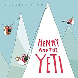 Henry and the Yeti by [Ayto, Russell]