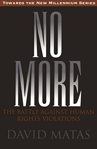 No More: The Battle Against Human Rights Violations (Towards the New Millennium Series)