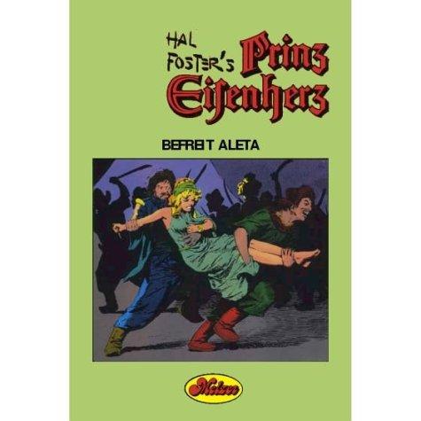 Prinz Eisenherz: Comic-Klassiker/Befreit Aleta