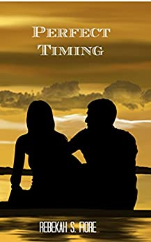 Perfect Timing (Distant Shores Book 1) by [Fiore, Rebekah S]