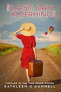 The Last Day For Rob Rhino by Kathleen O'Donnell ebook deal