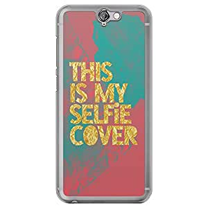 Loud Universe HTC One A9 This Is My Selfie Cover Printed Transparent Edge Case - Multi Color