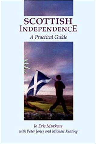 Scottish Independence: Legal and Constitutional Issues: A Practical Guide