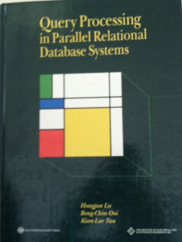 Query Processing in Parallel Relational Database Systems