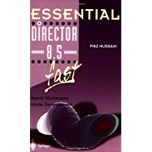 Essential Director 8.5 fast: Rapid Shockwave Movie Development (Essential Series)