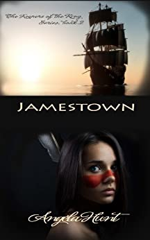 Jamestown (The Keepers of the Ring Book 2) by [Hunt, Angela, Hunt, Angela Elwell]