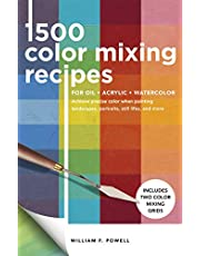 1,500 Color Mixing Recipes for Oil, Acrylic & Watercolor: Achieve precise color when painting landscapes, portraits, still lifes, and more: Volume 1