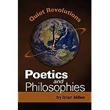 Quiet Revolutions: Poetics and Philosophies