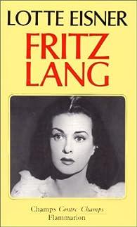 Fritz Lang par Lotte H. Eisner