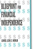 Blueprint for Financial Indepe, Lemuel Menear, 0533145740