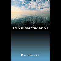God Who Won't Let Go