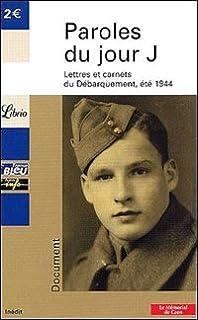 Paroles du jour J : Lettres du Débarquement, été 1944, Anonyme