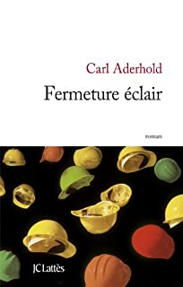 Fermeture éclair, Aderhold, Carl