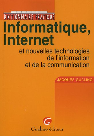 Informatique, Internet (French Edition)