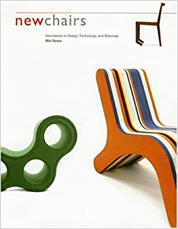 Amazon.com: New Chairs: Innovations in Design, Technology, and ...
