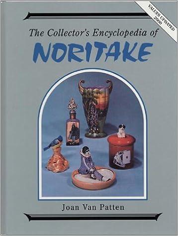 Collector's Encyclopedia of Noritake: Joan F  Van Patten