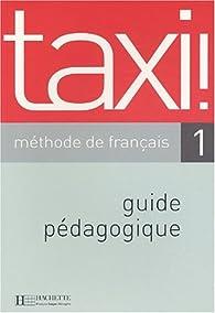 Taxi 3 - CD audio classe par Guy Capelle