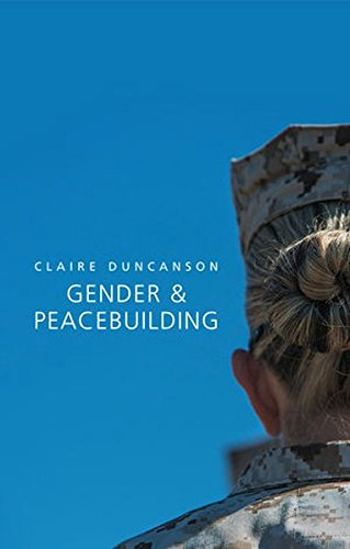 Gender and Peacebuilding (Gender and Global Politics)