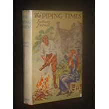 The 'Piping Times'. A Sentimental Romance.
