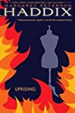 [(Uprising )] [Author: Margaret Peterson Haddix] [Jan-2011]