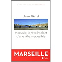 Marseille, le réveil violent d'une ville impossible