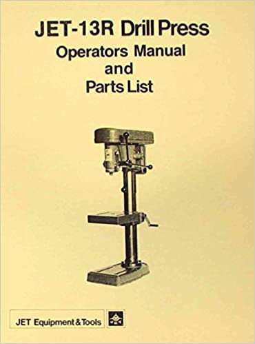 Jet Asian 13r Drill Press Owners Parts Manual Misc Amazon