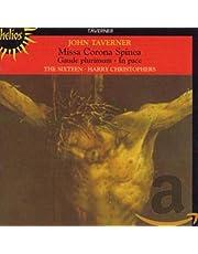 Taverner: Missa Corona Spinea, Gaude Plurimum, In Pace