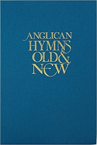 Anglican Hymns Old and New: Full Music: Amazon co uk: Kevin