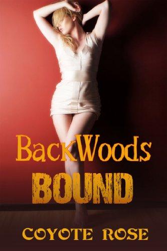 Backwoods Bound: Hardcore (Coyote Rose)