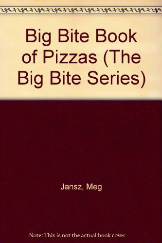 (The Pizzas (The Big Bite Series))