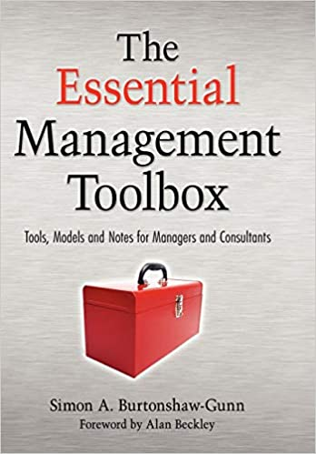 The essential management toolbox : tools, models and notes for managers and consultants