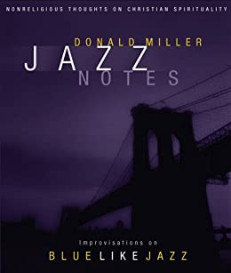 Jazz Notes: Improvisations on Blue Like Jazz