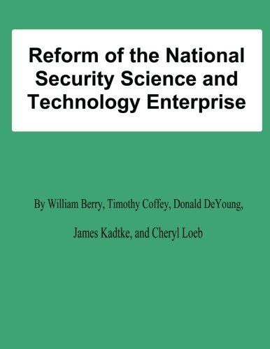 Read Online Reform of the National Security Science and Technology Enterprise PDF